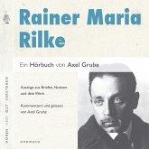 Rainer Maria Rilke. Eine biografische Anthologie. (MP3-Download)