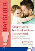 Pädiatrisches Trachealkanülenmanagement (eBook, ePUB)