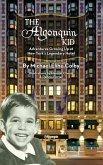 The Algonquin Kid - Adventures Growing Up at New York's Legendary Hotel (hardback)
