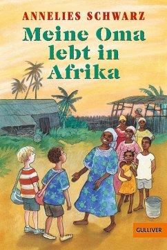 Meine Oma lebt in Afrika (eBook, ePUB)