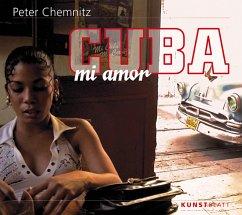 Cuba mi amor - Chemnitz, Peter