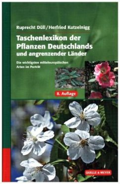 Taschenlexikon der pflanzen deutschlands und angrenzender for Pflanzen bestellen berlin