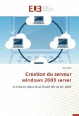 Création du serveur windows 2003 server