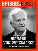 Richard von Weizsäcker - Der stille Revolutionär (eBook, ePUB)