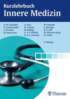 Kurzlehrbuch Innere Medizin (eBook, PDF) - Hahn, Johannes-Martin; Baenkler, Hanns-Wolf; Knez, Andreas; Goldschmidt, Hartmut; Hinterseer, Martin
