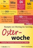 Rezepte von Montag bis Sonntag - Osterwoche (eBook, ePUB)
