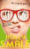 All That Glitters (Geek Girl, Book 4) (eBook, ePUB)