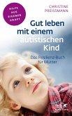 Gut leben mit einem autistischen Kind (eBook, ePUB)