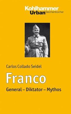 Franco (eBook, ePUB) - Seidel, Carlos Collado