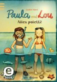 Alles paletti! / Paula und Lou Bd.9 (eBook, ePUB)