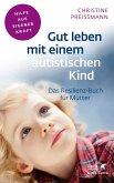 Gut leben mit einem autistischen Kind (eBook, PDF)