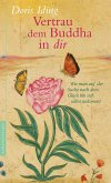 Vertrau dem Buddha in dir (eBook, ePUB)