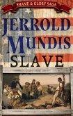Slave (The Shame & Glory Saga, #2) (eBook, ePUB)