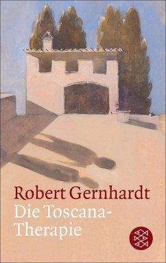 Die Toscana-Therapie (eBook, ePUB) - Gernhardt, Robert