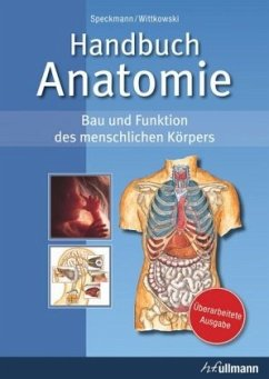 Handbuch Anatomie - Speckmann, Erwin-Josef; Wittkowski, Werner