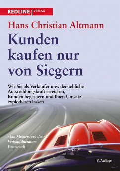 Kunden kaufen nur von Siegern - Altmann, Hans Christian
