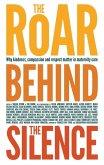 The Roar Behind the Silence