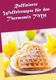 Raffinierte Waffelrezepte für den Thermomix TM5