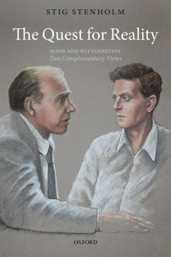 The Quest for Reality: Bohr and Wittgenstein - Two Complementary Views - Stenholm, Stig