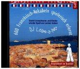 600 Französisch-Vokabeln spielerisch erlernt, Audio-CD