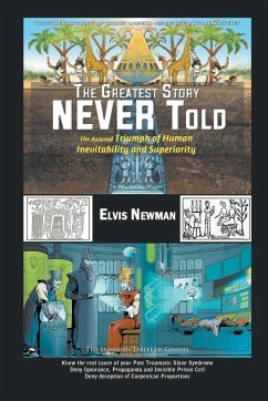 The Greatest Story NEVER Told - Newman, Elvis
