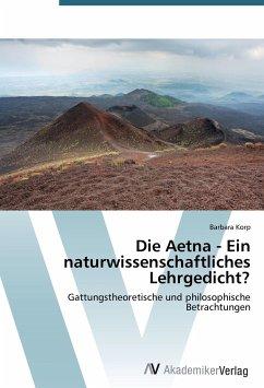 Die Aetna - Ein naturwissenschaftliches Lehrgedicht?
