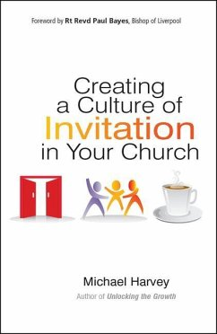 Creating a Culture of Invitation in Your Church - Harvey, Michael