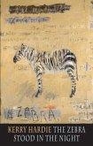 The Zebra Stood in the Night (eBook, ePUB)