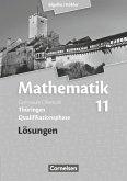 Mathematik Sekundarstufe II .11. Schuljahr. Lösungen zum Schülerbuch Thüringen