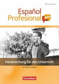 Español Profesional ¡hoy! A1-A2+. Handreichungen für den Unterricht mit Kopiervorlagen