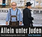 Allein unter Juden: Eine Entdeckungsreise durch Israel, 2 MP3-CD