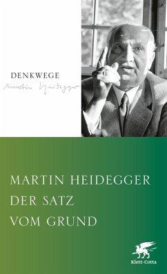 Der Satz vom Grund (eBook, PDF) - Heidegger, Martin