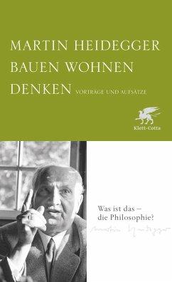 Bauen Wohnen Denken (eBook, ePUB) - Heidegger, Martin