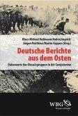 Deutsche Berichte aus dem Osten (eBook, PDF)