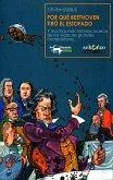Por qué Beethoven tiró el estofado (eBook, ePUB)