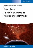 Neutrinos in High Energy and Astroparticle Physics (eBook, ePUB)