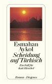 Scheidung auf Türkisch / Kati Hirschel Bd.3 (eBook, ePUB)