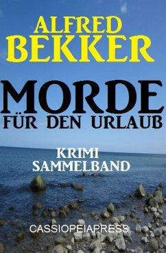 Morde für den Urlaub - Krimi Sammelband (eBook,...