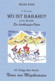 Wo ist Babahu? 5. Teil (eBook, ePUB)