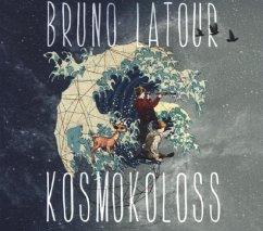 Kosmokoloss, 1 Audio-CD - Latour, Bruno