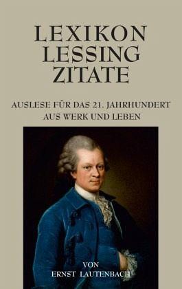 Lexikon Lessing Zitate Von Ernst Lautenbach Portofrei Bei Bücherde