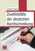 Zweifelsfälle der deutschen Rechtschreibung