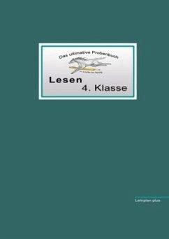 Das ultimative Probenbuch Lesen 4. Klasse - Reichel, Miriam; Mandl, Mandana