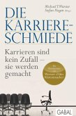 Die Karriere-Schmiede (eBook, ePUB)