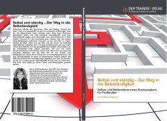 Selbst und ständig - Der Weg in die Selbständigkeit - Becker, Romy St.