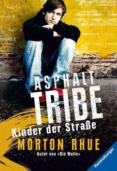 Asphalt Tribe (Mängelexemplar) - Rhue, Morton