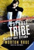 Asphalt Tribe (Mängelexemplar)