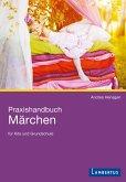 Praxishandbuch Märchen (eBook, PDF)