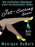 Liebesromane: Jet-Setting Escort (Buch Eins) (eBook, ePUB)