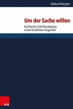 Um der Sache willen (eBook, PDF) - Bergner, Gerhard
